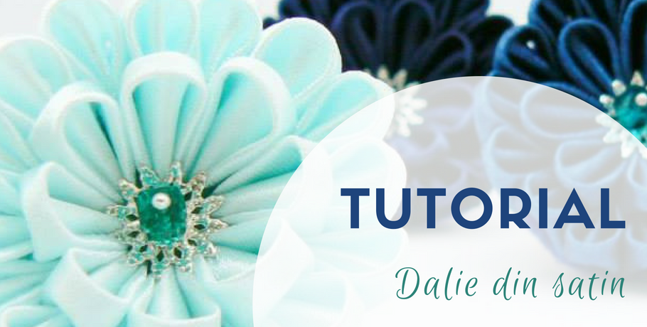 Tutorial dalie din satin
